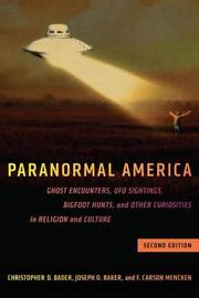 Paranormal America (second edition) by Christopher D Bader