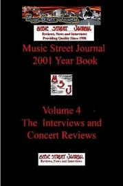 Music Street Journal: 2001 Year Book: Volume 4 - the Interviews and Concert Reviews by Gary Hill