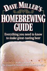 Dave Miller's Home Brewing Guide by Dave Miller