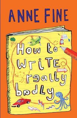How to Write Really Badly by Anne Fine image