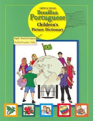 Brazilian Portuguese Children's Picture Dictionary by Hippocrene Books