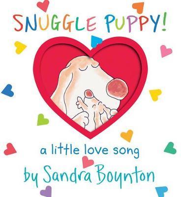 Snuggle Puppy! (Oversized Lap Edition) by Sandra Boynton