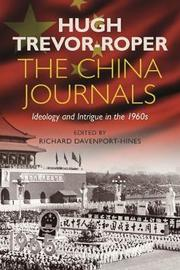 The China Journals by Hugh Trevor-Roper image