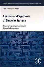 Analysis and Synthesis of Singular Systems by Zhiguang Feng
