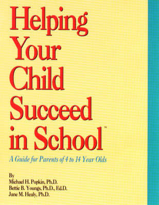 Helping Your Child Succeed in School by Michael H. Popkin image