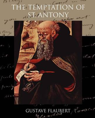 The Temptation of St. Antony by Gustave Flaubert