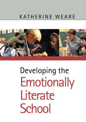 Developing the Emotionally Literate School by Katherine Weare image