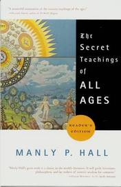 The Secret Teachings of All Ages by Manly P. Hall image