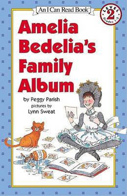 Amelia Bedelia's Family Album by Peggy Parish