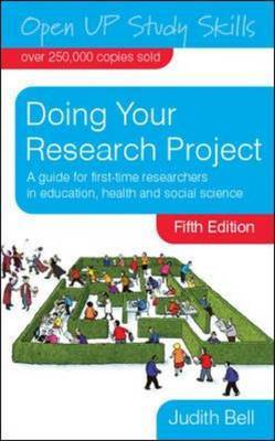 Doing Your Research Project by Judith Bell