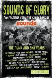 Sounds of Glory: Volume 2 by Garry Bushell