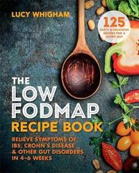 The Low-FODMAP Recipe Book by Lucy Whigham