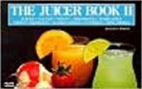 The Juicer Book II: No. 2 by Joanna White image