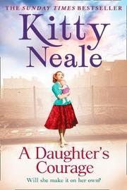 A Daughter's Courage by Kitty Neale