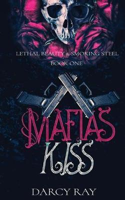 Mafias Kiss by Darcy Ray