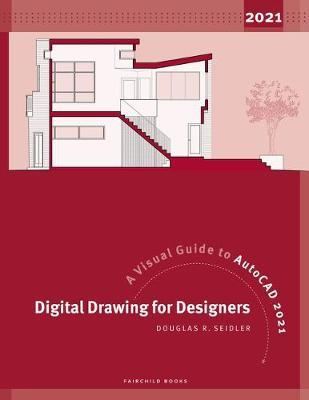 Digital Drawing for Designers by Douglas R. Seidler