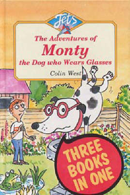 Adventures of Monty, the Dog Who Wears Glasses by Colin West image