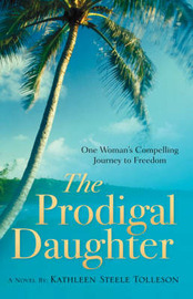 The Prodigal Daughter by Kathleen Steele Tolleson image