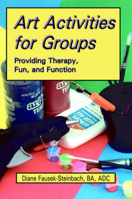 Art Activities for Groups by Diane Fausek-Steinbach image