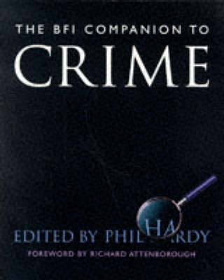 The BFI Companion to Crime by Great Britain: British Film Institute image