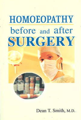 Homoeopathy Before and After Surgery by Dean T. Smith image