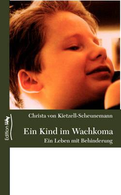 Ein Kind Im Wachkoma by Christa von Kietzell-Scheunemann image