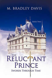 The Reluctant Prince by M. Bradley Davis image