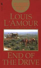 End of the Drive by Louis L'Amour image