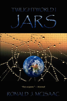 Jars, Twilightworld I by Ronald, J. McIsaac