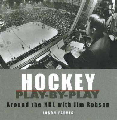 Hockey Play-by-Play by Jason Farris