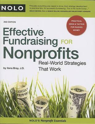 Effective Fundraising for Nonprofits: Real-World Strategies That Work by Ilona M Bray
