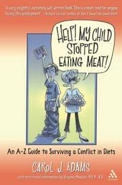 Help! My Child Stopped Eating Meat! by Carol J Adams image