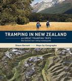 Tramping in New Zealand: 40 Great Tramping Trips by Shaun Barnett
