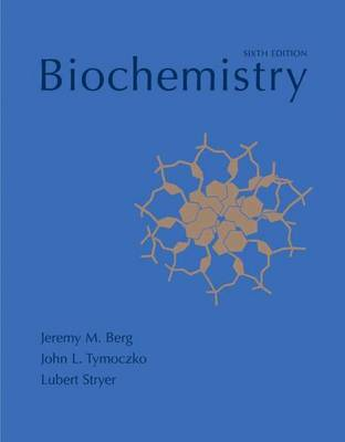 Biochemistry: International edition by Jeremy M Berg