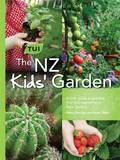 The Tui New Zealand Kids' Garden by Diana Noonan