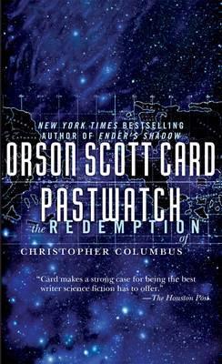 Pastwatch by Orson Scott Card
