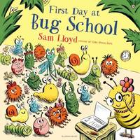 First Day at Bug School by Sam Lloyd image