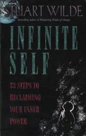 Infinite Self by Stuart Wilde