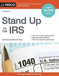 Stand Up to the IRS by Frederick W Daily