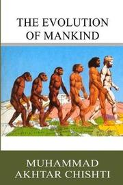 The Evolution of Mankind by Muhammad Akhtar Chishti image