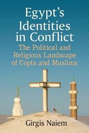 Egypt's Identities in Conflict by Girgis Naiem