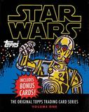 Star Wars:The Original Topps Trading Card Series, Volume One by The Topps Company