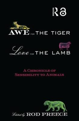 Awe for the Tiger, Love for the Lamb
