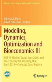 Modeling, Dynamics, Optimization and Bioeconomics III