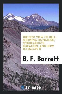 The New View of Hell by B F Barrett image