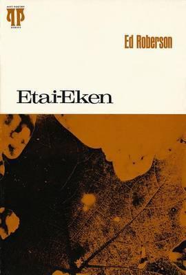 Etai-Eken by Ed Roberson
