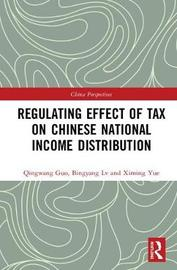 Regulating Effect of Tax on Chinese National Income Distribution by Qingwang Guo