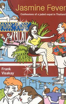 Jasmine Fever by Frank Visakay