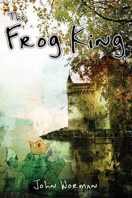 The Frog King by John Worman