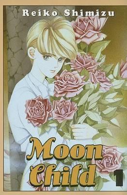 Moon Child: v.1 by S. Reiko